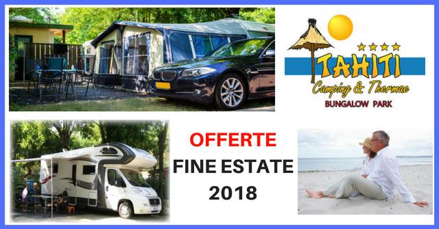 camping tahiti offerte fine estate 2018