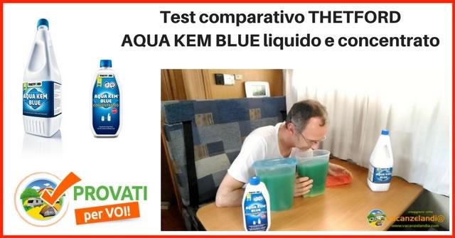 test comparativo disgregante acqua kem blue liquido concentrato thetford